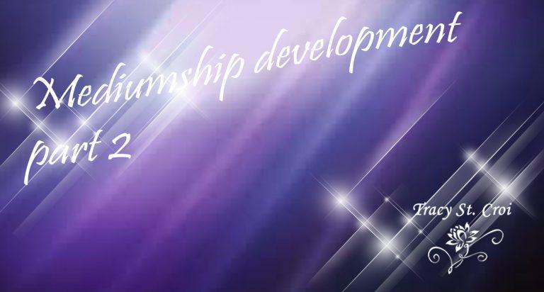 Mediumship development part 2